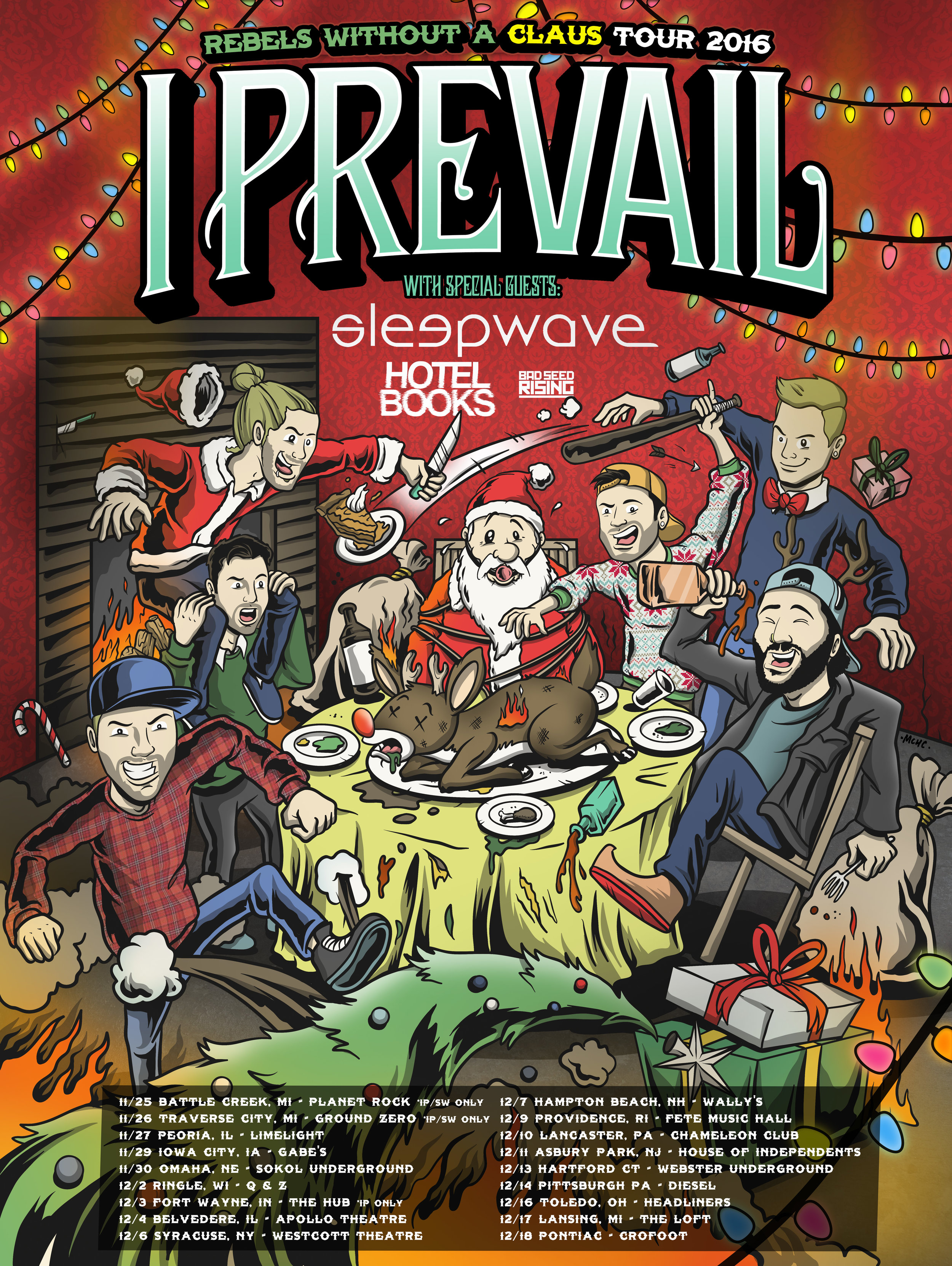 """Above: Custom Tour branding for the bands """"Rebels Without A Claus"""" December Headlining Tour. Features and ilustration of all the members of the band getting crazy during the holidays."""