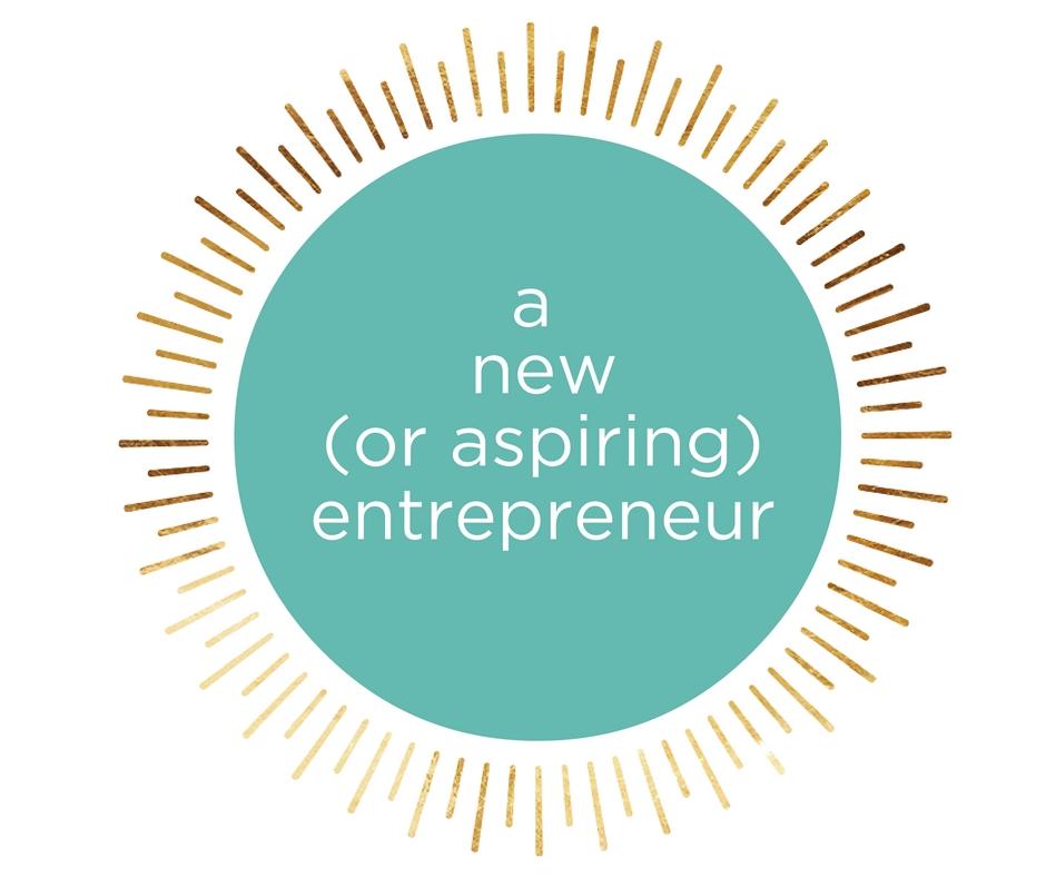 a new or aspiring entrepreneur (2).jpg
