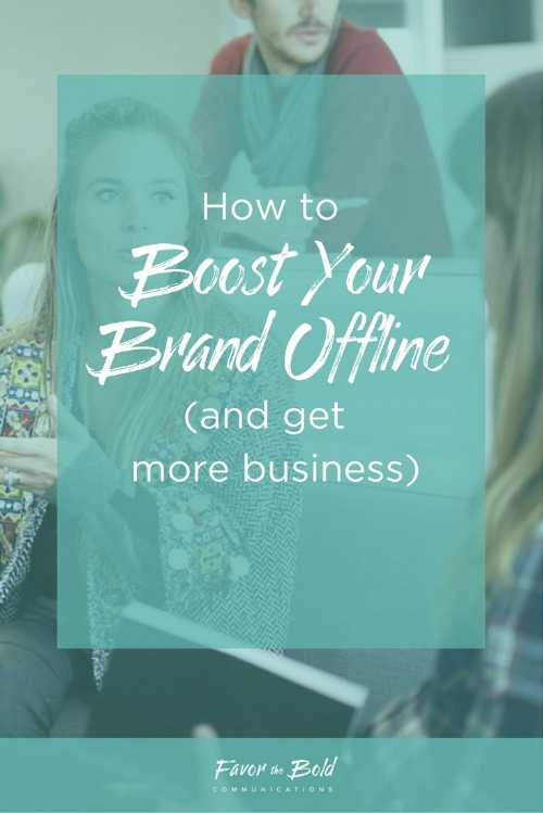 How to create a strong brand offline
