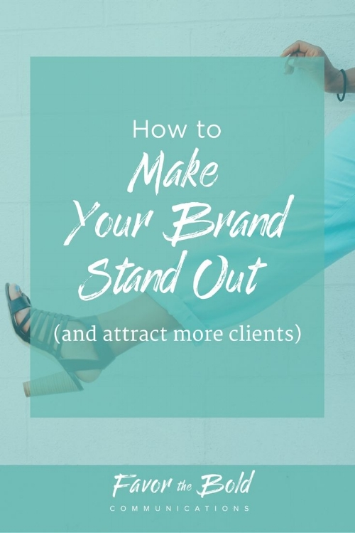 How to make your brand stand out and attract more clients