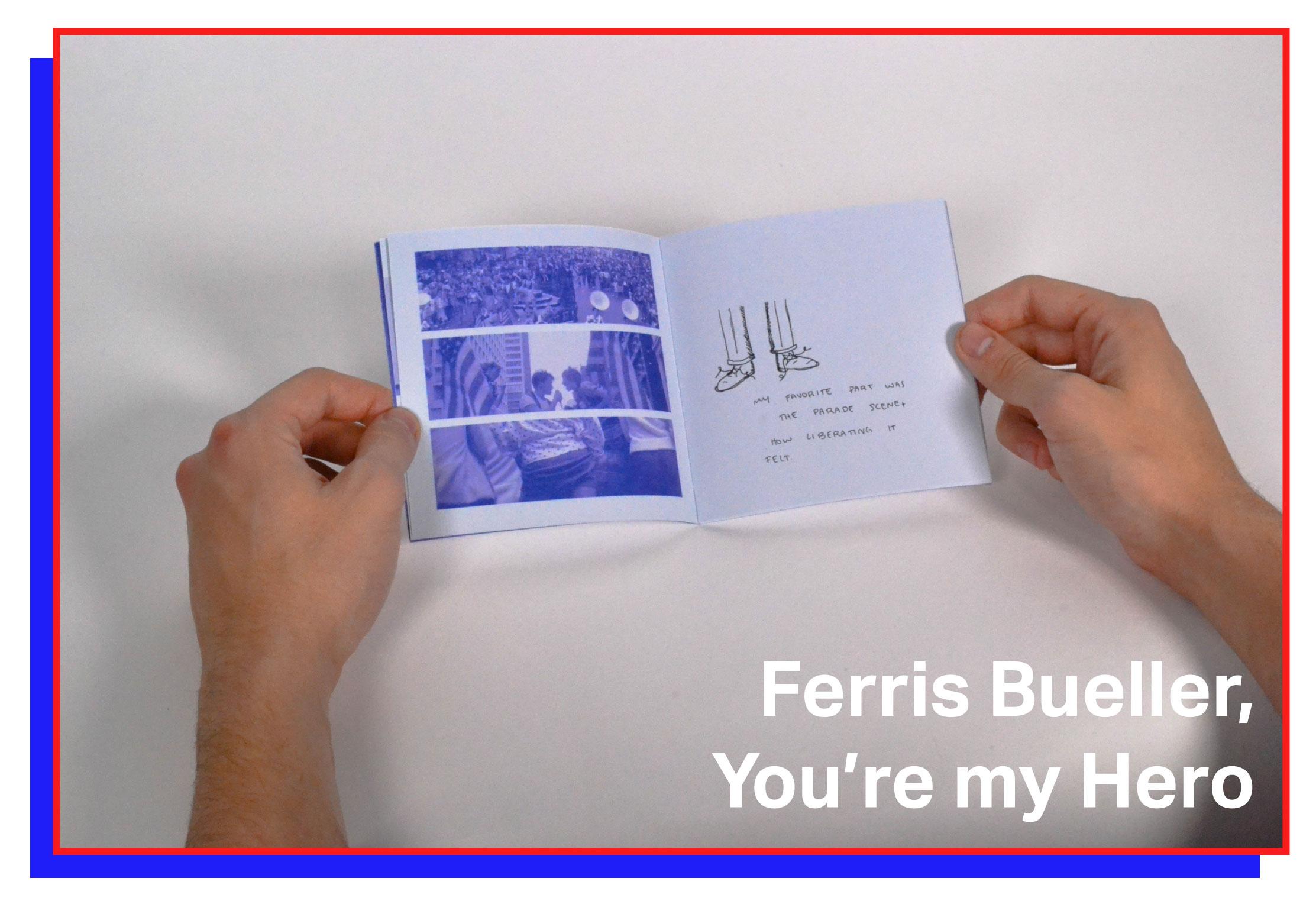 Ferris Bueller, You're my Hero