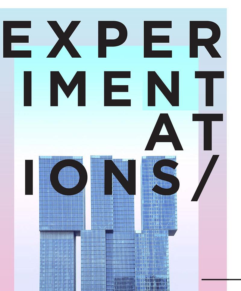 experimentations