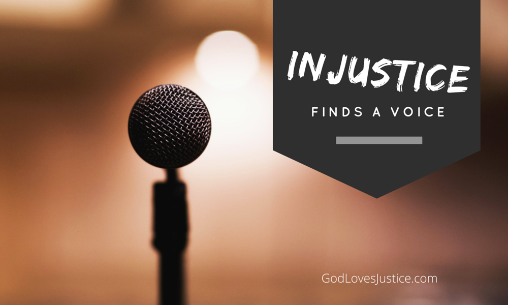 Injustice Finds a Voice