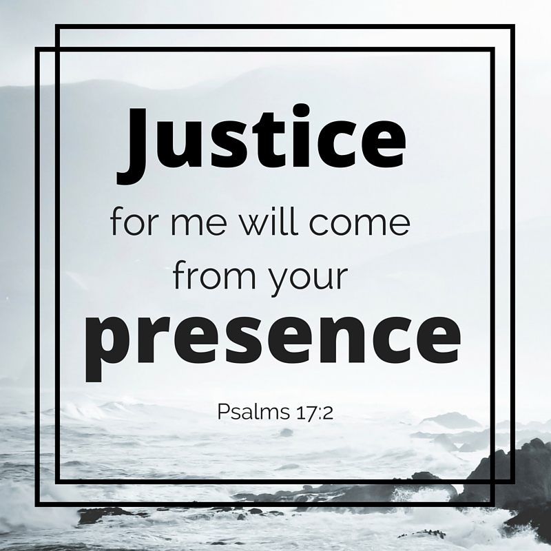 Justice for me will come from your presence.jpg
