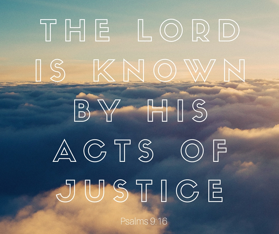 The Lord is known for his acts of justice.jpg