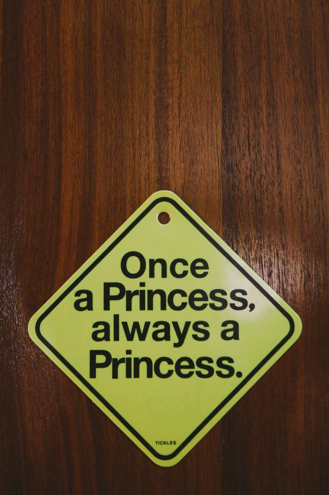 san   diego wedding photographer | sign on door that says once a princess always a   princess