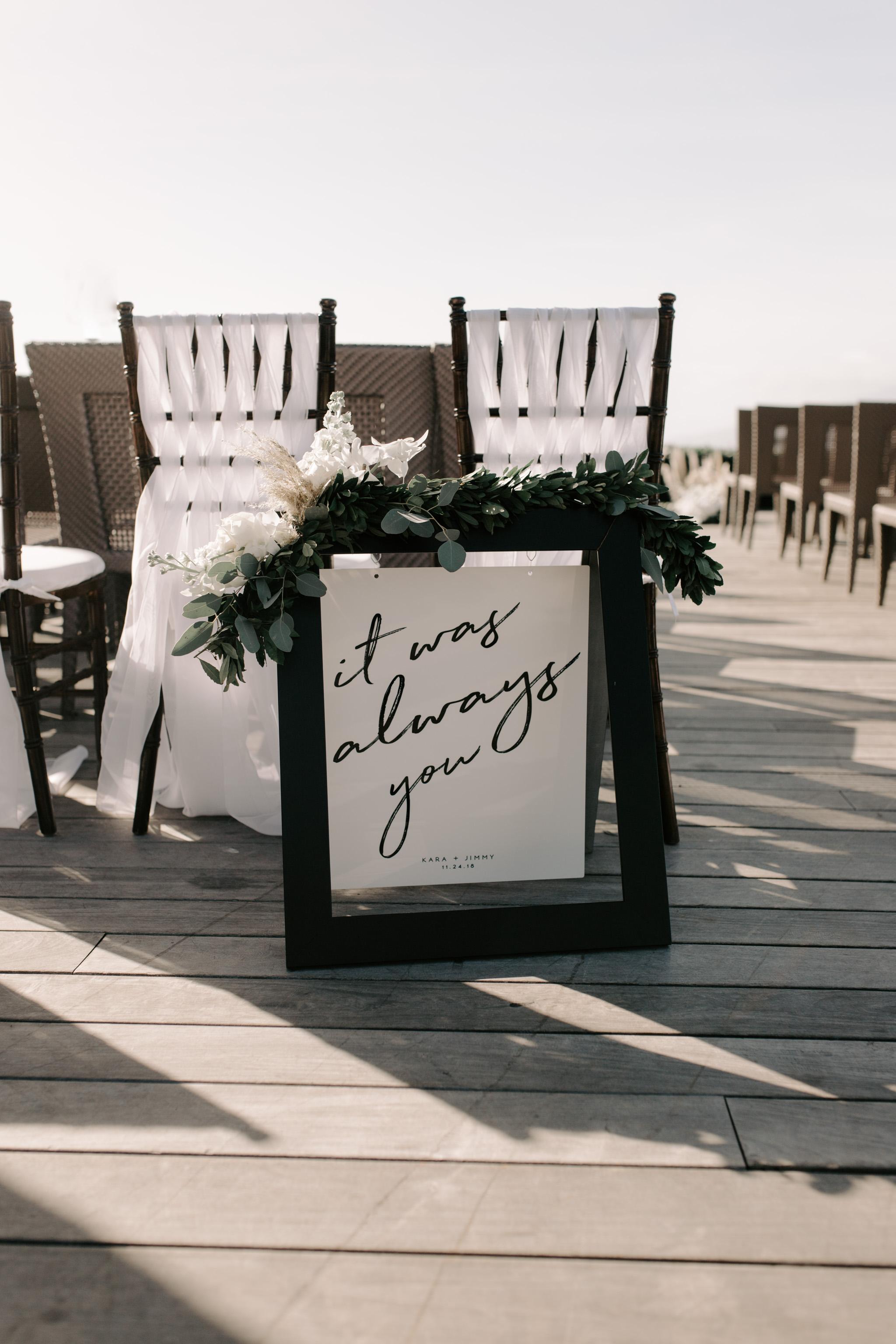 """""""It was always you"""" wedding sign   Merriman's Kapalua Maui wedding by Hawaii wedding photographer Desiree Leilani"""