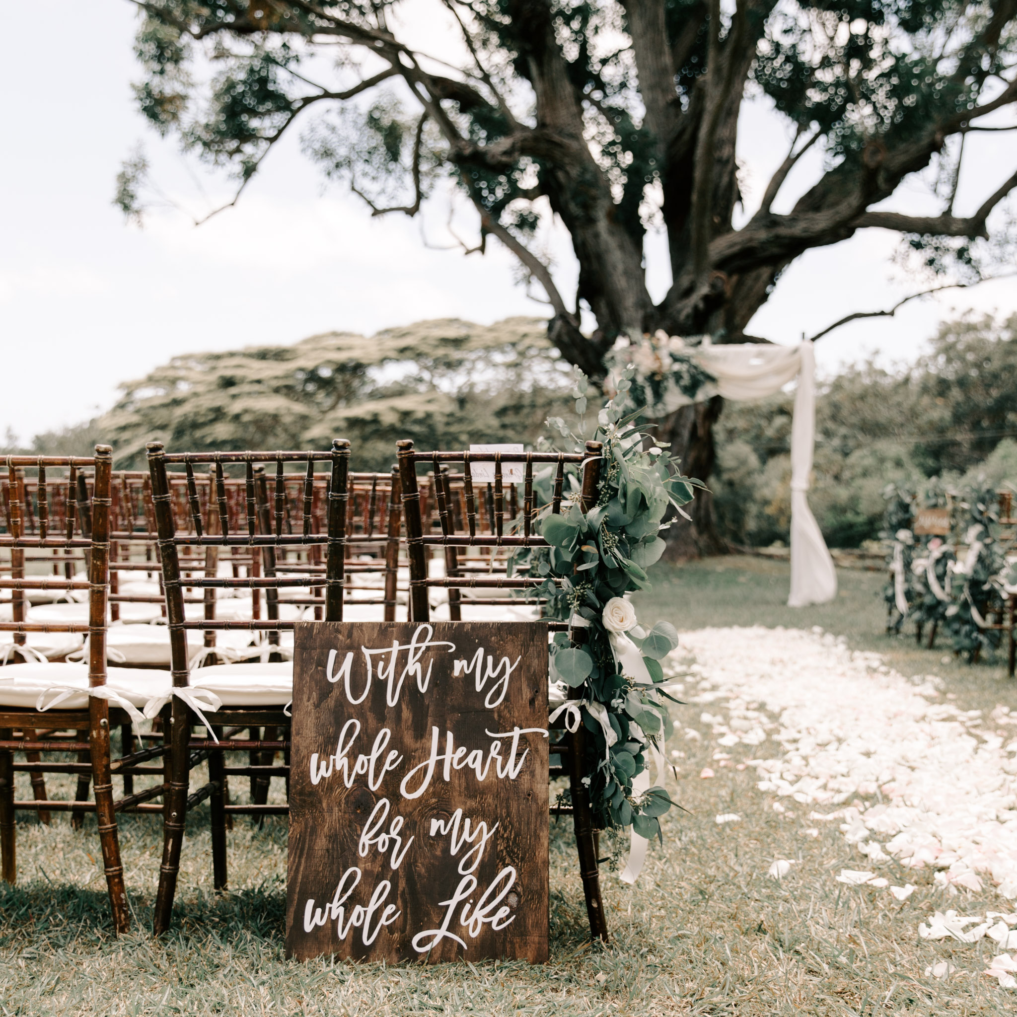 """With my whole heart for my whole life"" wedding ceremony sign idea - Sunset Ranch Hawaii Wedding By Oahu Wedding Photographer Desiree Leilani"