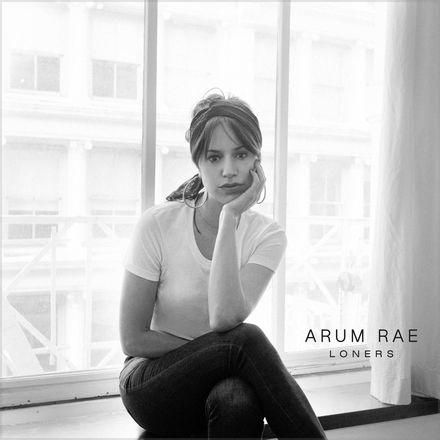"ARUM RAE ""LONERS"""