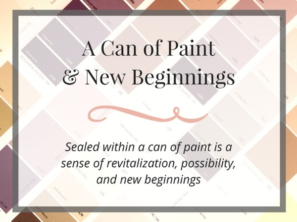 A Can of Paint and New Beginnings