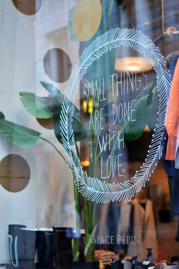 "A window display from a recent trip to Montreal - ""Small Things Are Done with Love"""