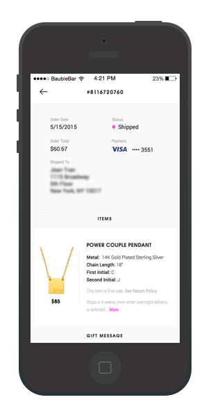 This is one of the earlier iterations of BaubleBar's order history screen.