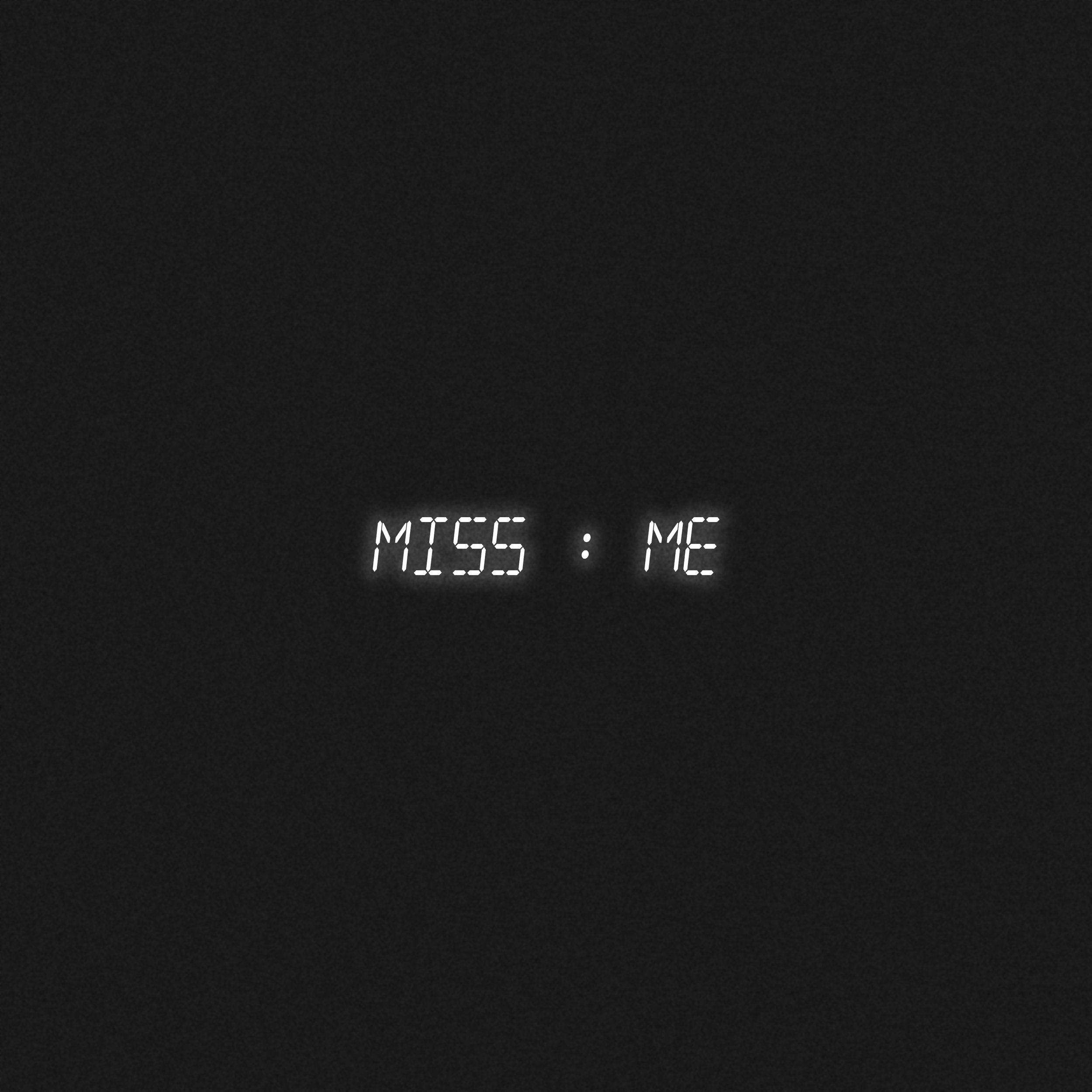 Miss Me Single