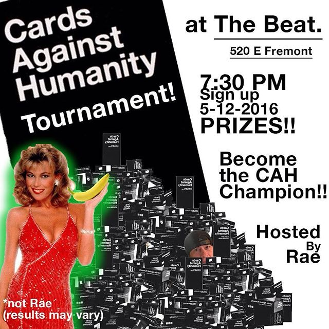 Tonight!!! It's going to get deliciously ugly!!! #emergencyarts #thebeatcoffeehouselv #cardsagainsthumanity #dtlv #sincity #lasvegas #fremonteast
