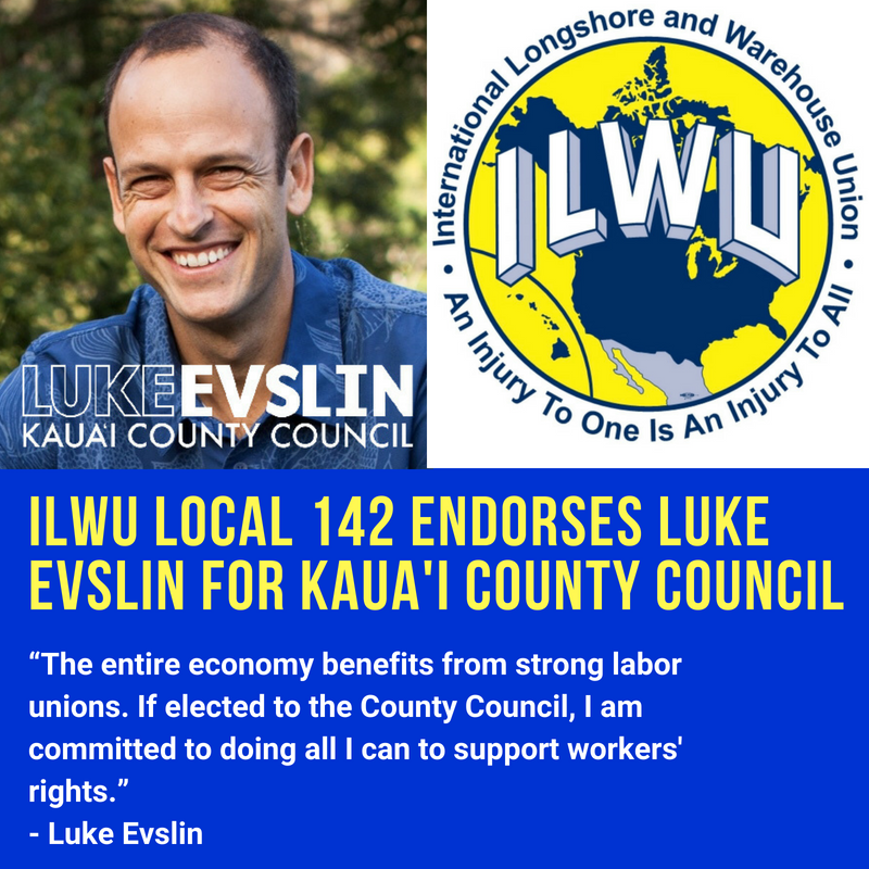 ILWU Local 142 Endorses Luke Evslin for Kaua'i County Council.png