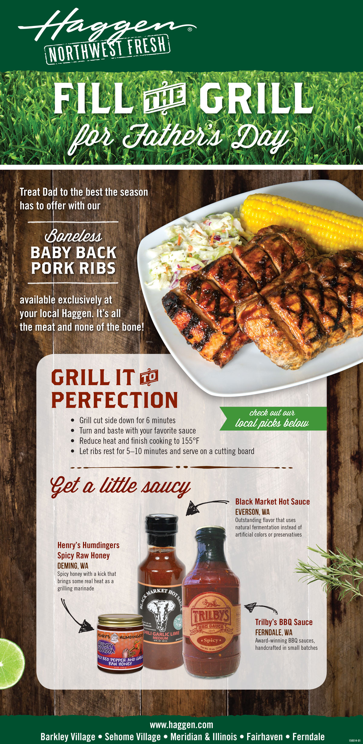 Father's Day Grilling design to feature locally made barbecue sauces and Haggen's new baby back ribs. Campaign was delivered across print, digital and instore displays.