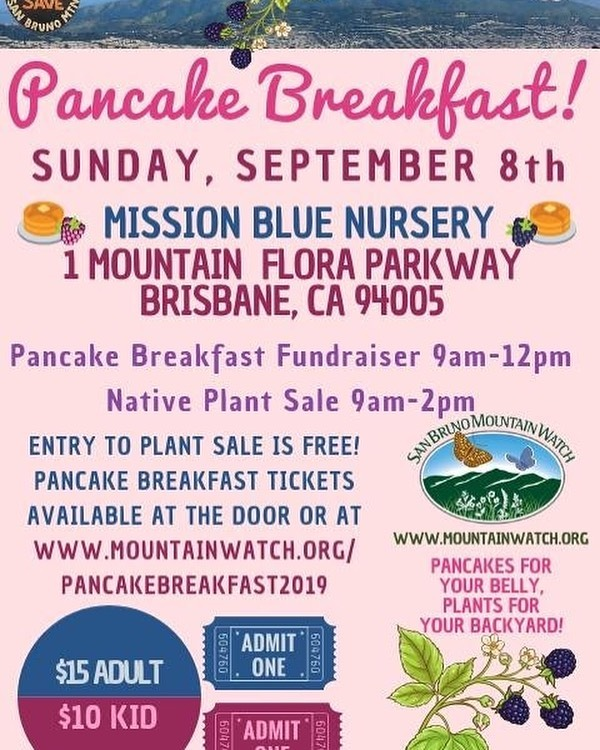 hope to see you at our upcoming #pancakebreakfast #fundraiser and #nativeplantsale at @missionbluenursery on Sunday September 8th! Get your tickets now, link in bio! @sanbrunomountainwatch
