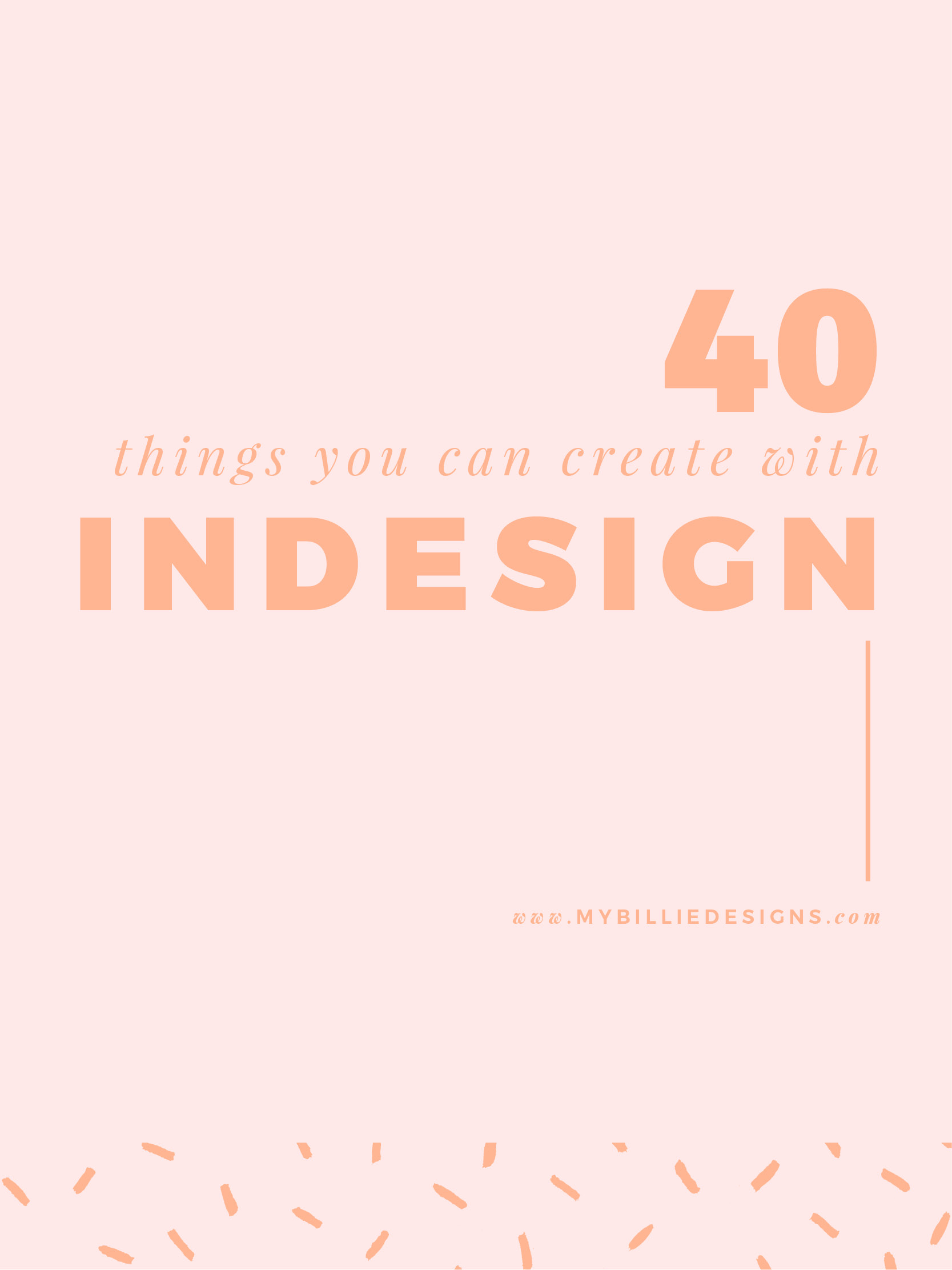Forty things you can create for your business with Adobe InDesign