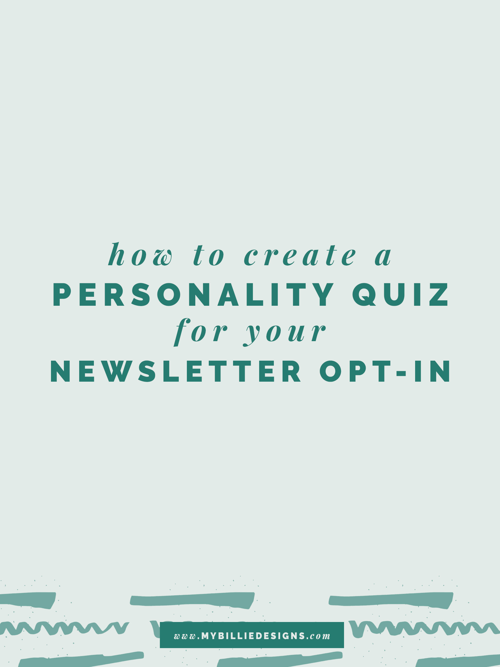 How To Create A Personality Quiz For Your Newsletter Opt-in