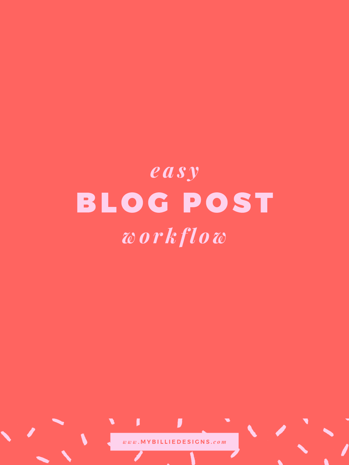 Here's an easy blog post workflow. Everything you should do before and after hitting publish! Click through to read →