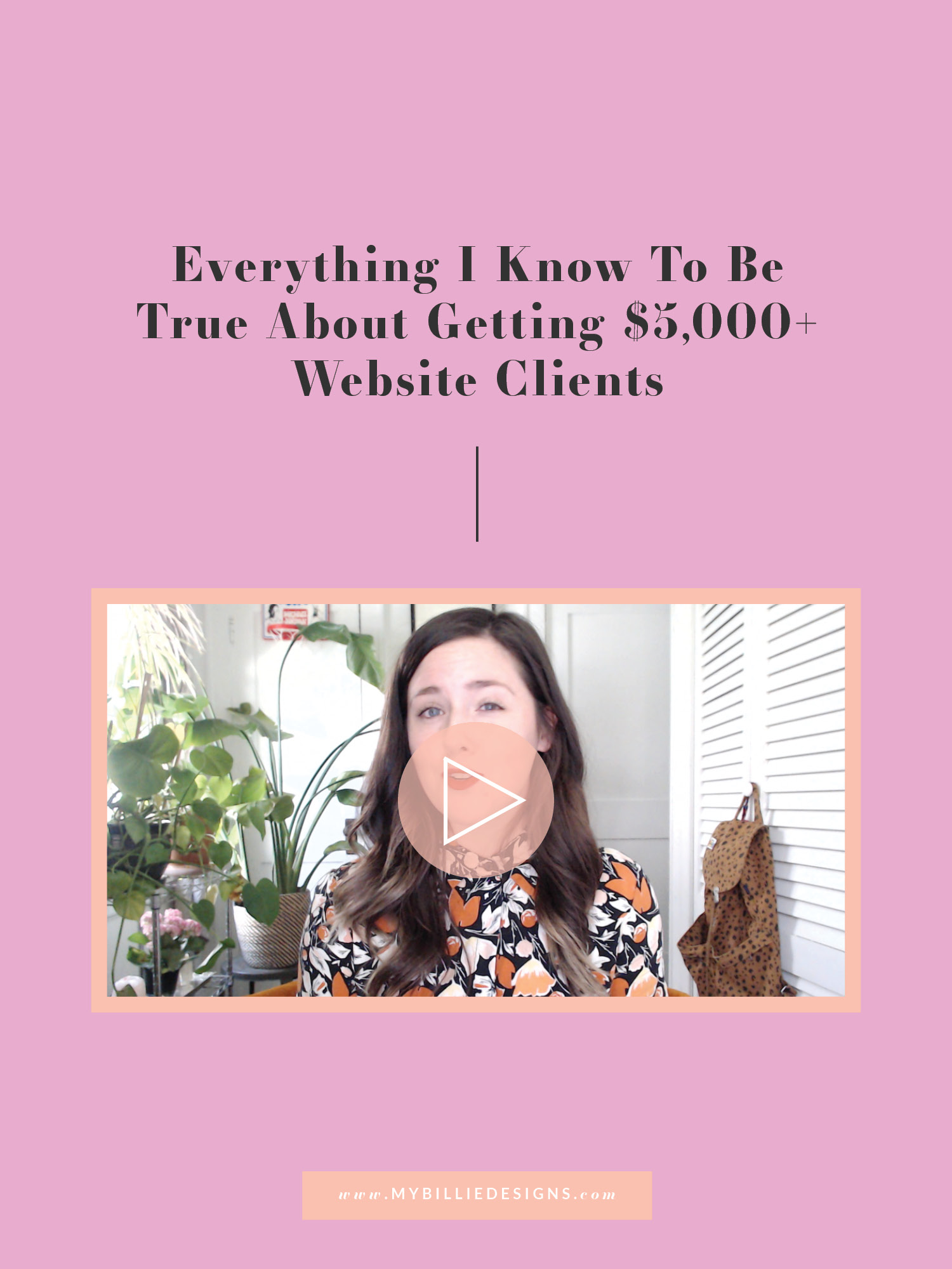 Everything I know to be true about getting $5,000+ website clients