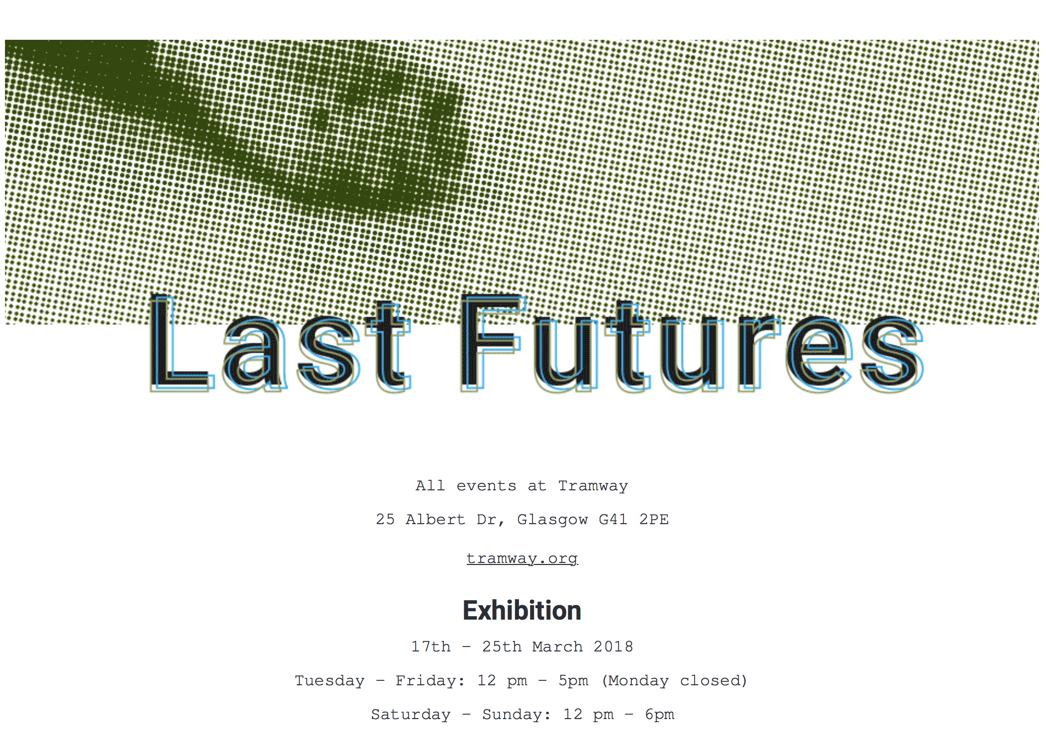 LAST FUTURES @ Tramway    - 17-25 March 2018