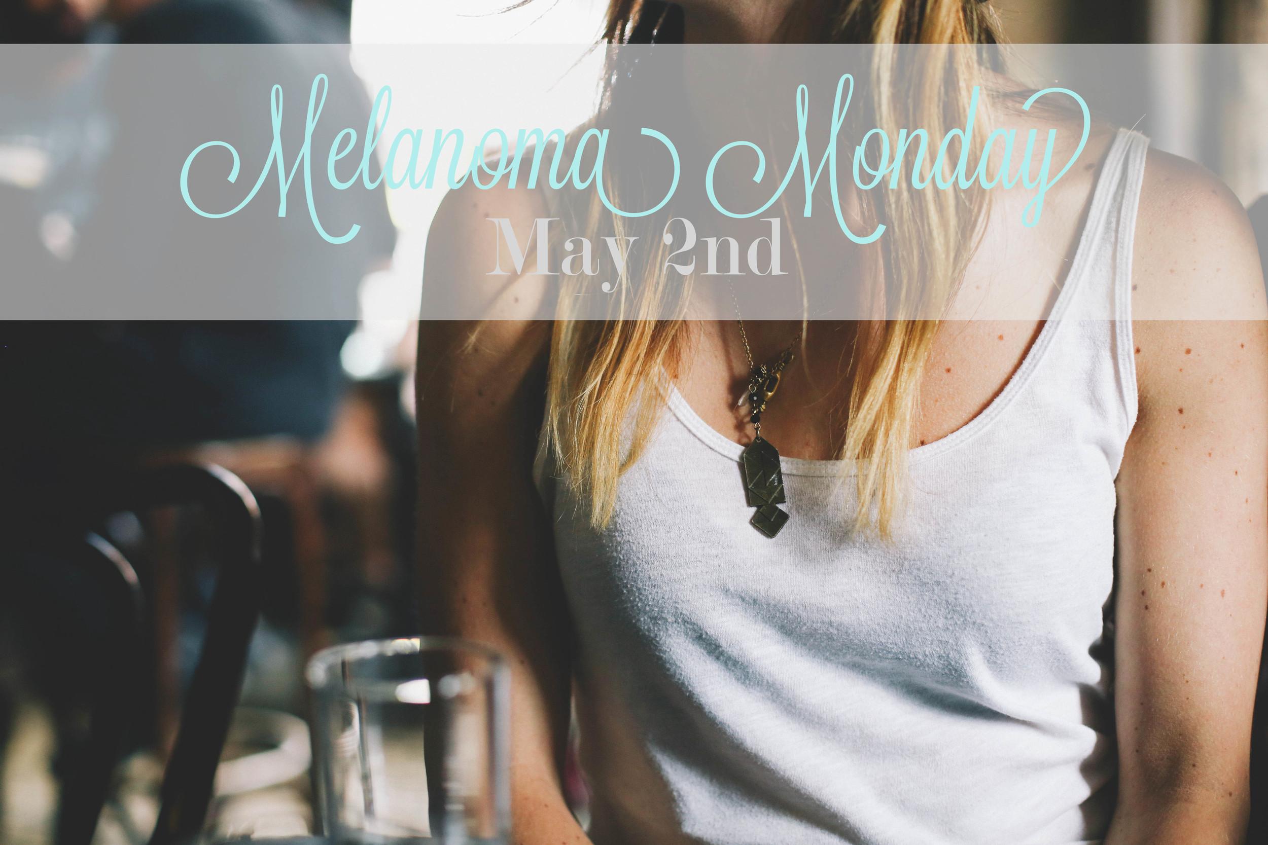 melanoma Monday.jpg
