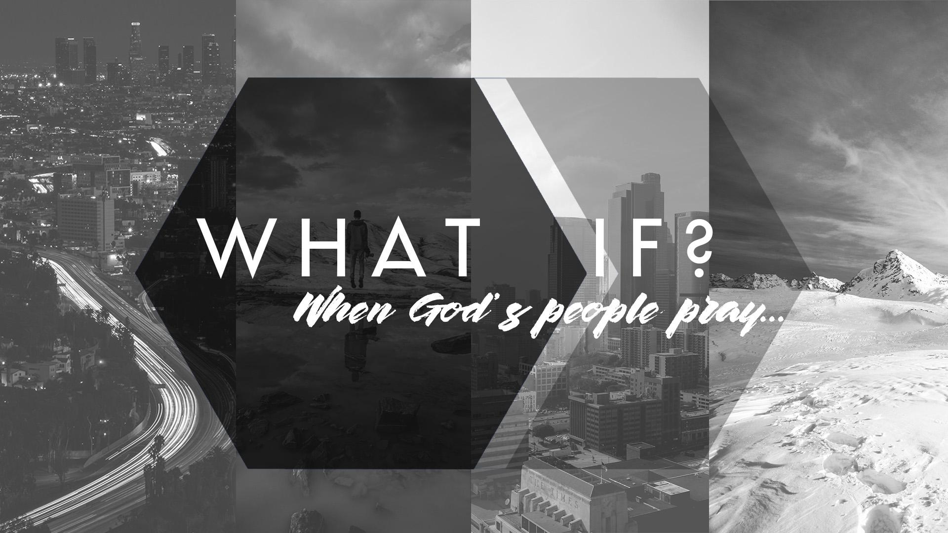 What If-Prayer Series-final.jpg