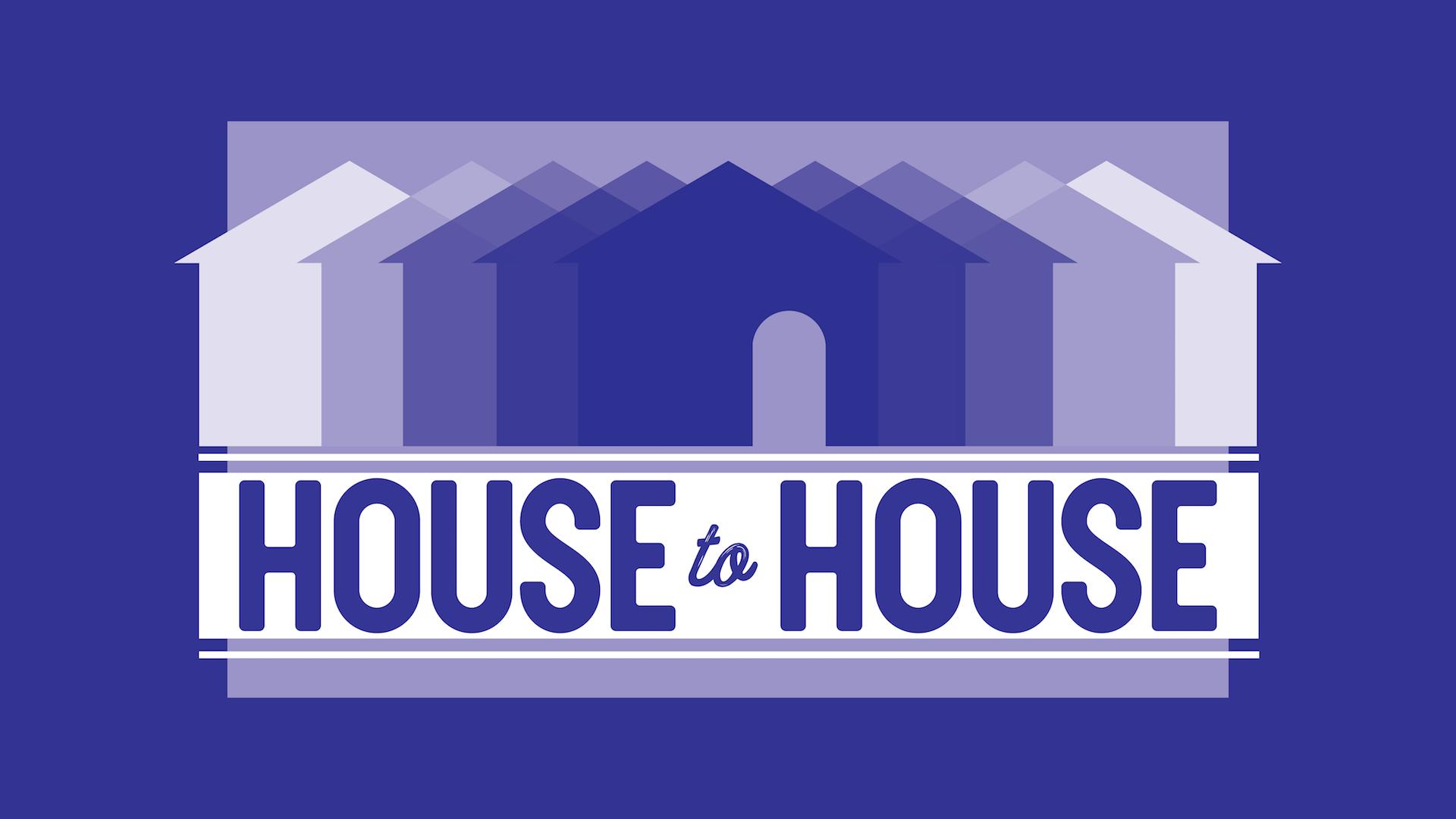 house to house FINAL.jpg