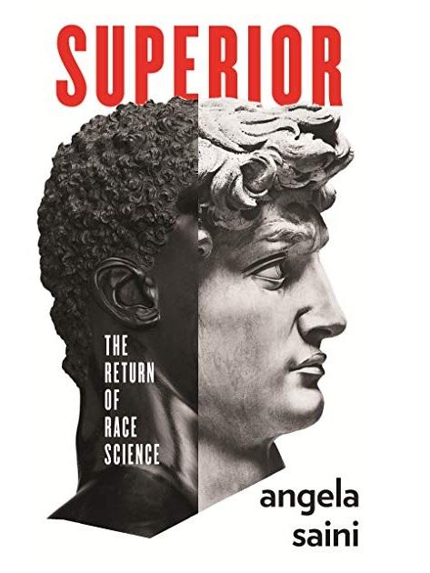 Cover, Superior: The Return of Race Science by Angela Saini from Penguin Random House (Fair use)