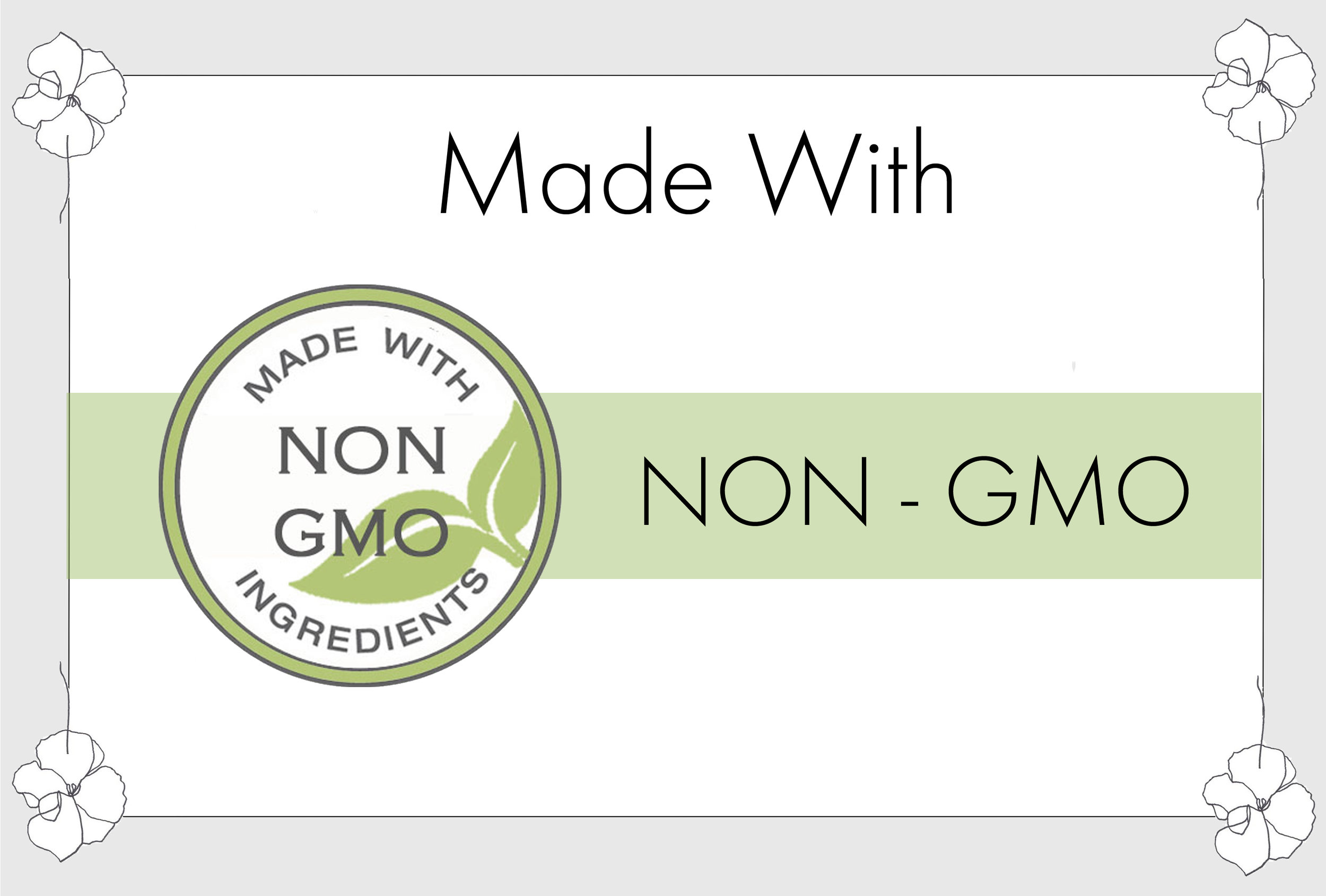 1 MADE WITH NON GMO.jpg