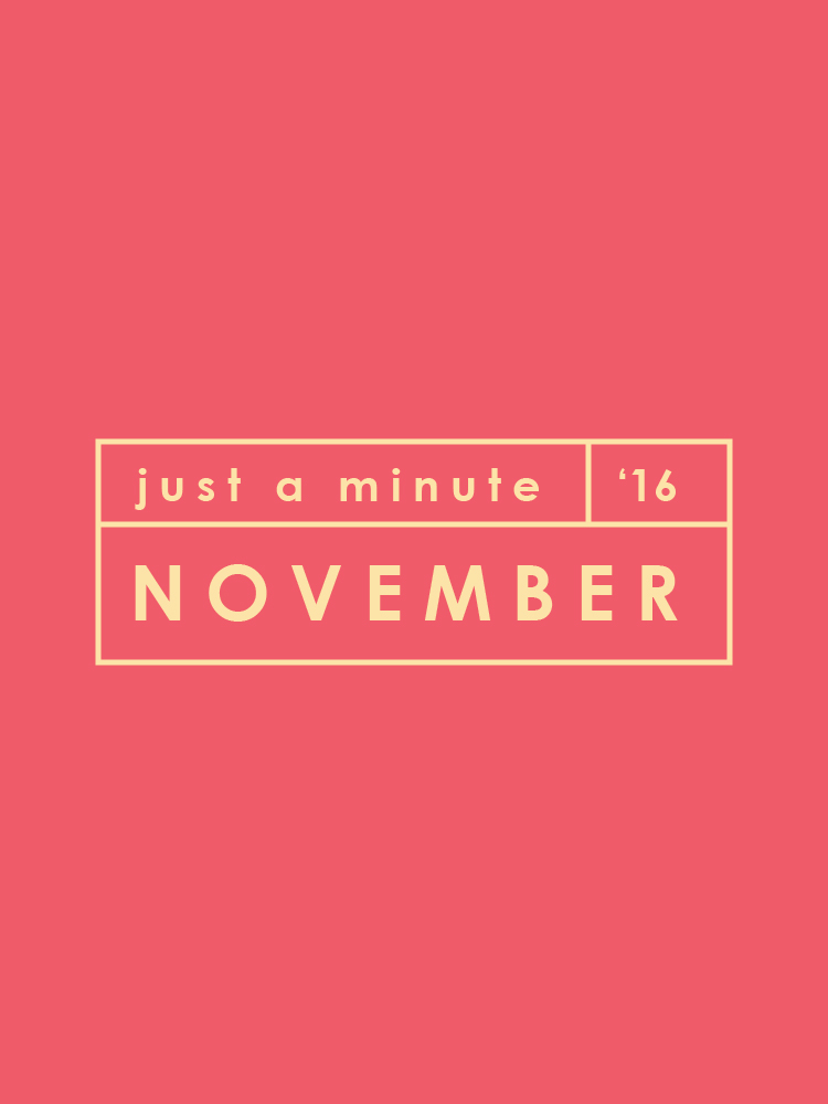 Just A Minute In November | A Beautiful Distraction