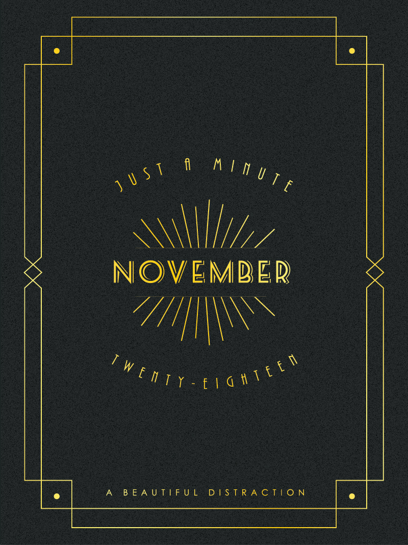 Just A Minute In November Art Deco | A Beautiful Distraction by Ruo Ling Lu