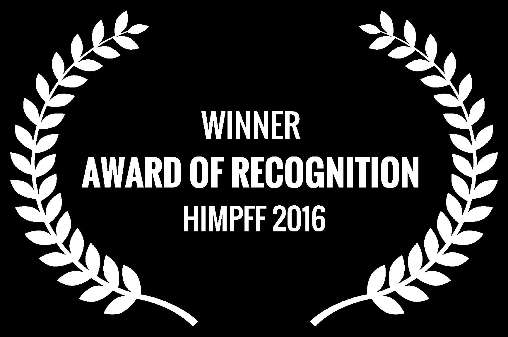 WINNER  - AWARD OF RECOGNITION  - HIMPFF 2016.png
