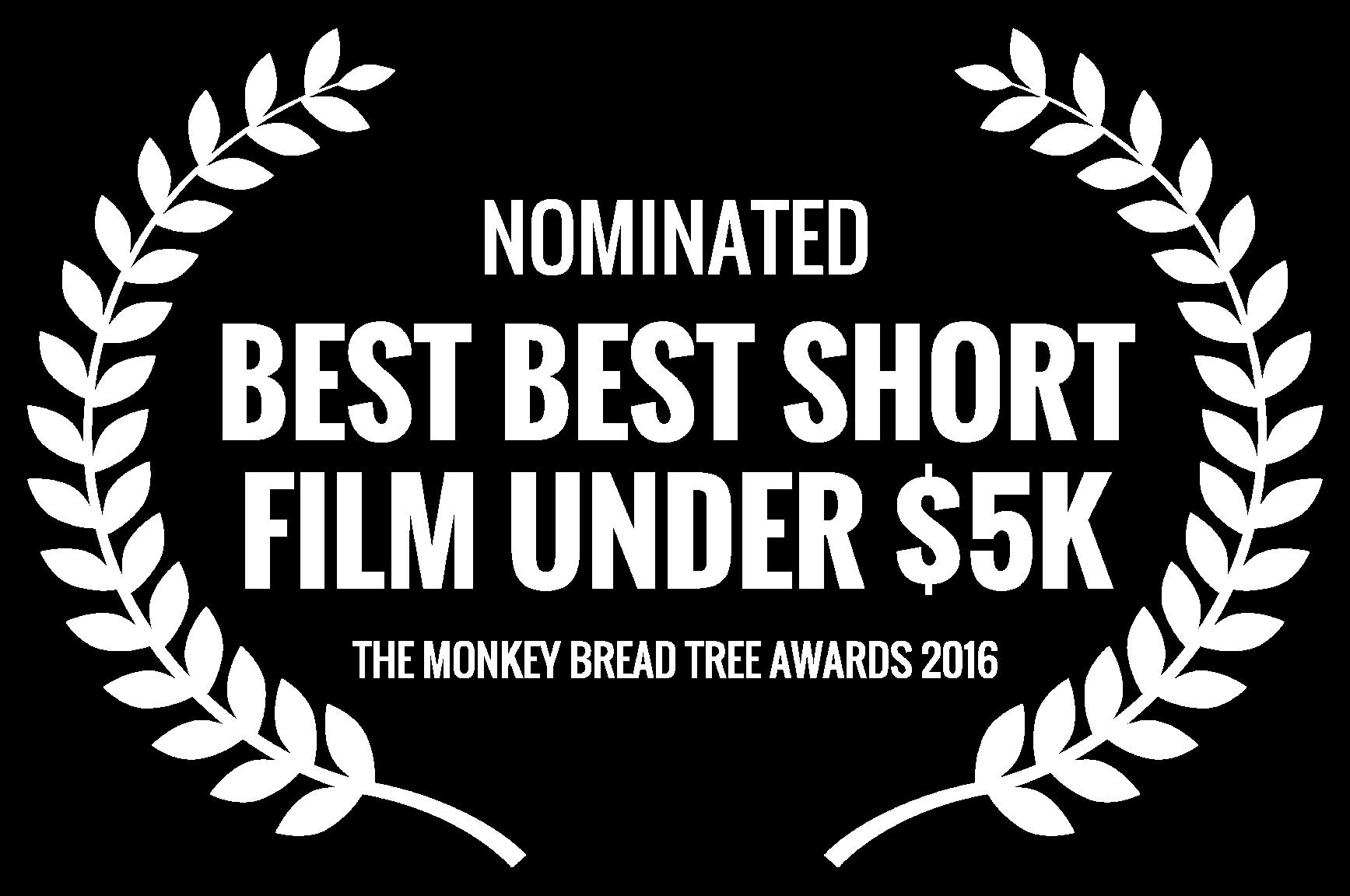 NOMINATED - BEST BEST SHORT FILM UNDER 5K - THE MONKEY BREAD TREE AWARDS 2016.png