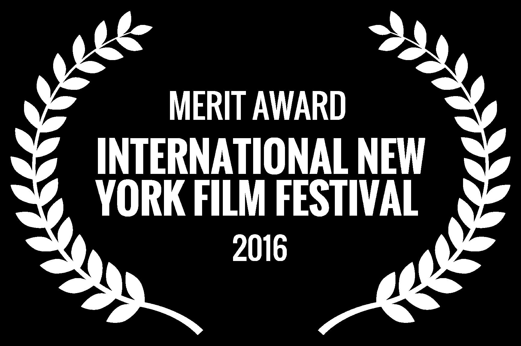 MERIT AWARD  - INTERNATIONAL NEW YORK FILM FESTIVAL  - 2016.png