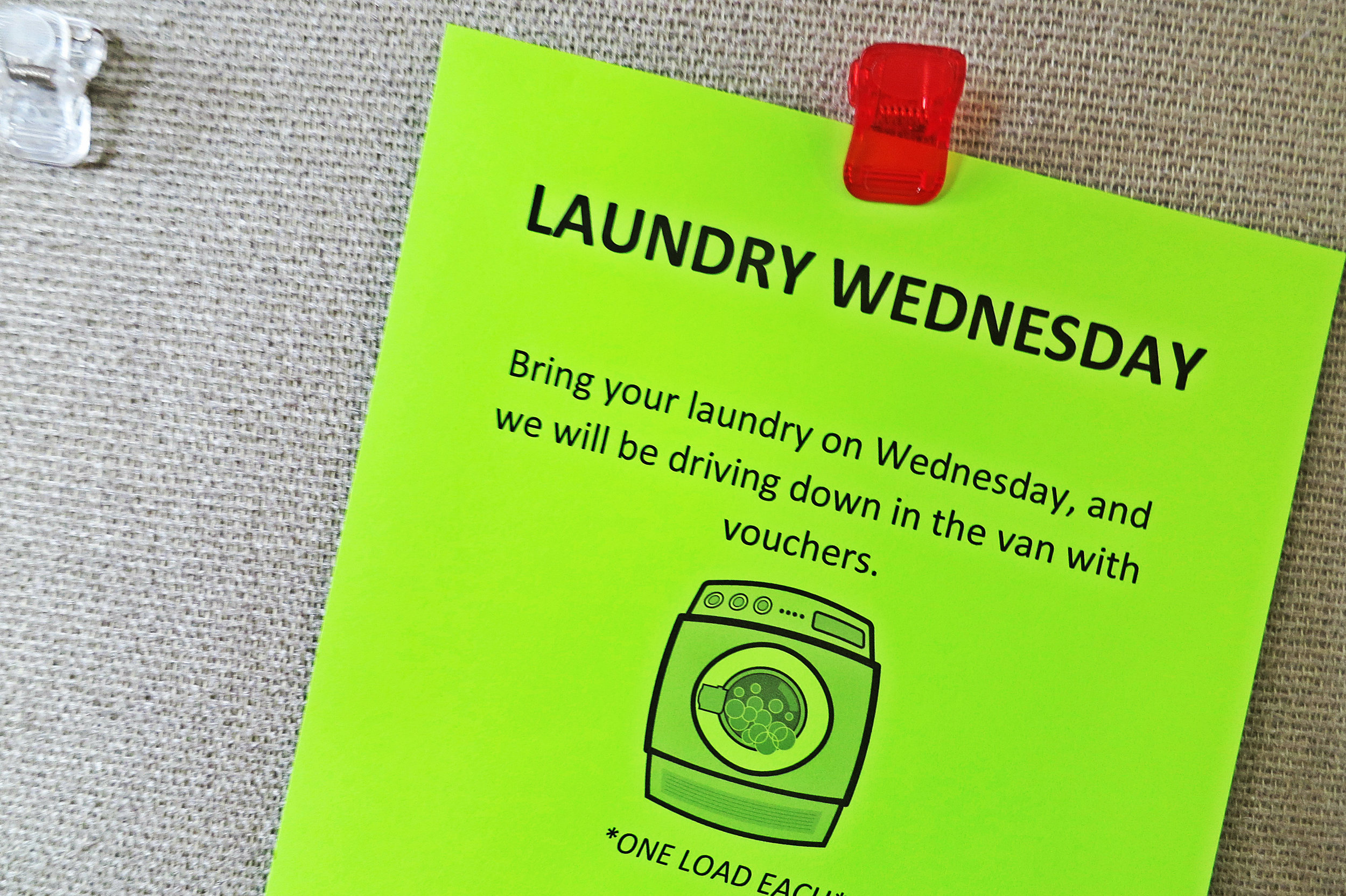 """Wednesdays are for laundry.""""We purchase laundry vouchers and then the rest is donated. On Wednesdays, everybody loads up their laundry and we head over and they each get a wash and dry."""""""