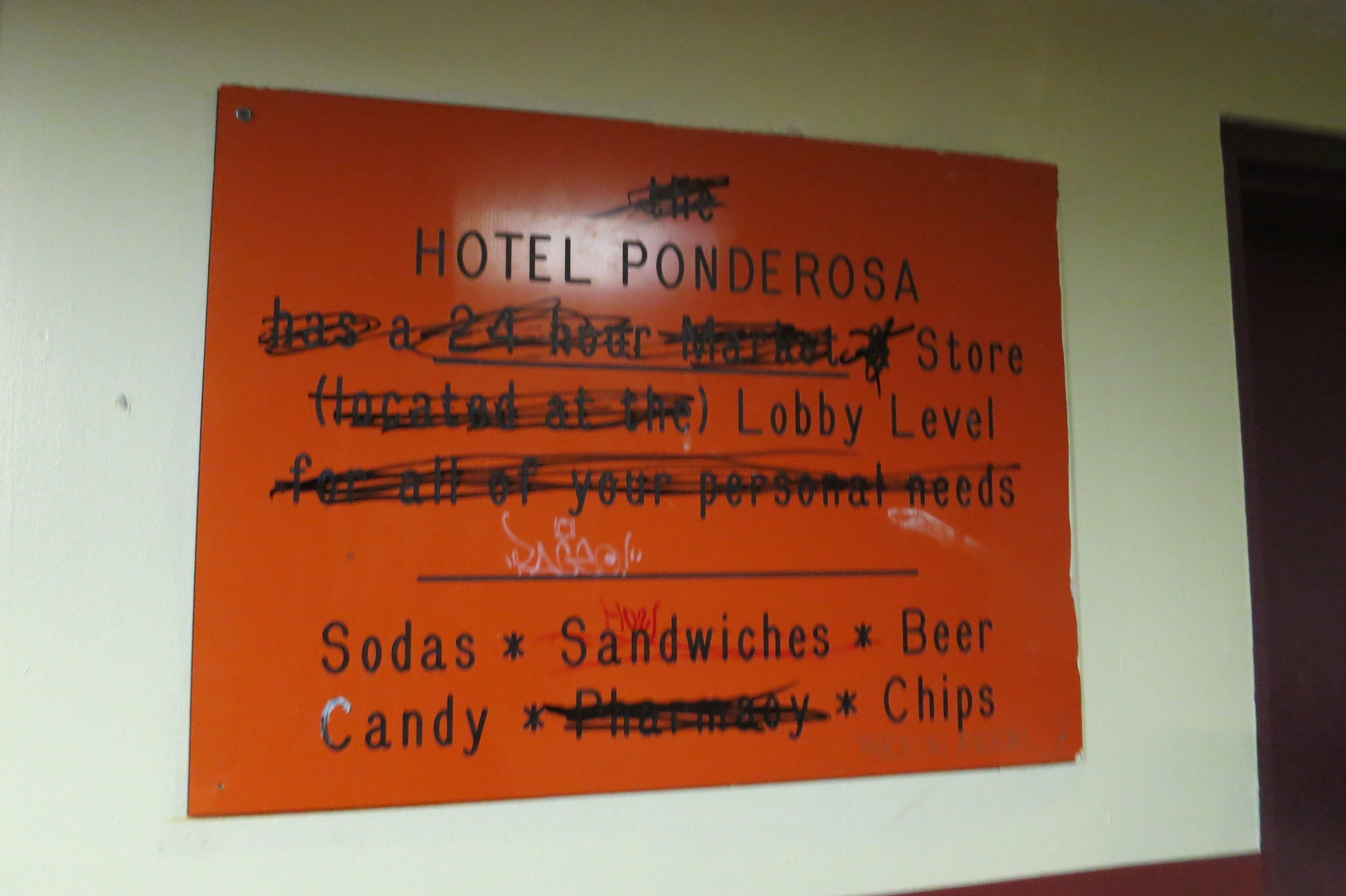 Some amenities have been cut down at the Ponderosa, as indicated by the above sign.