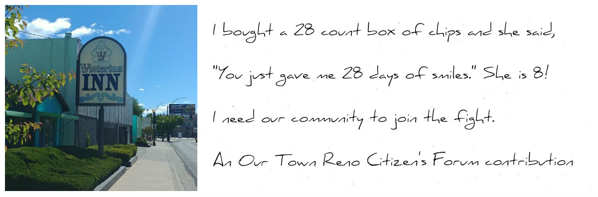 Part of a 1st person essay by Elizabeth Monick shared with Our Town Reno.