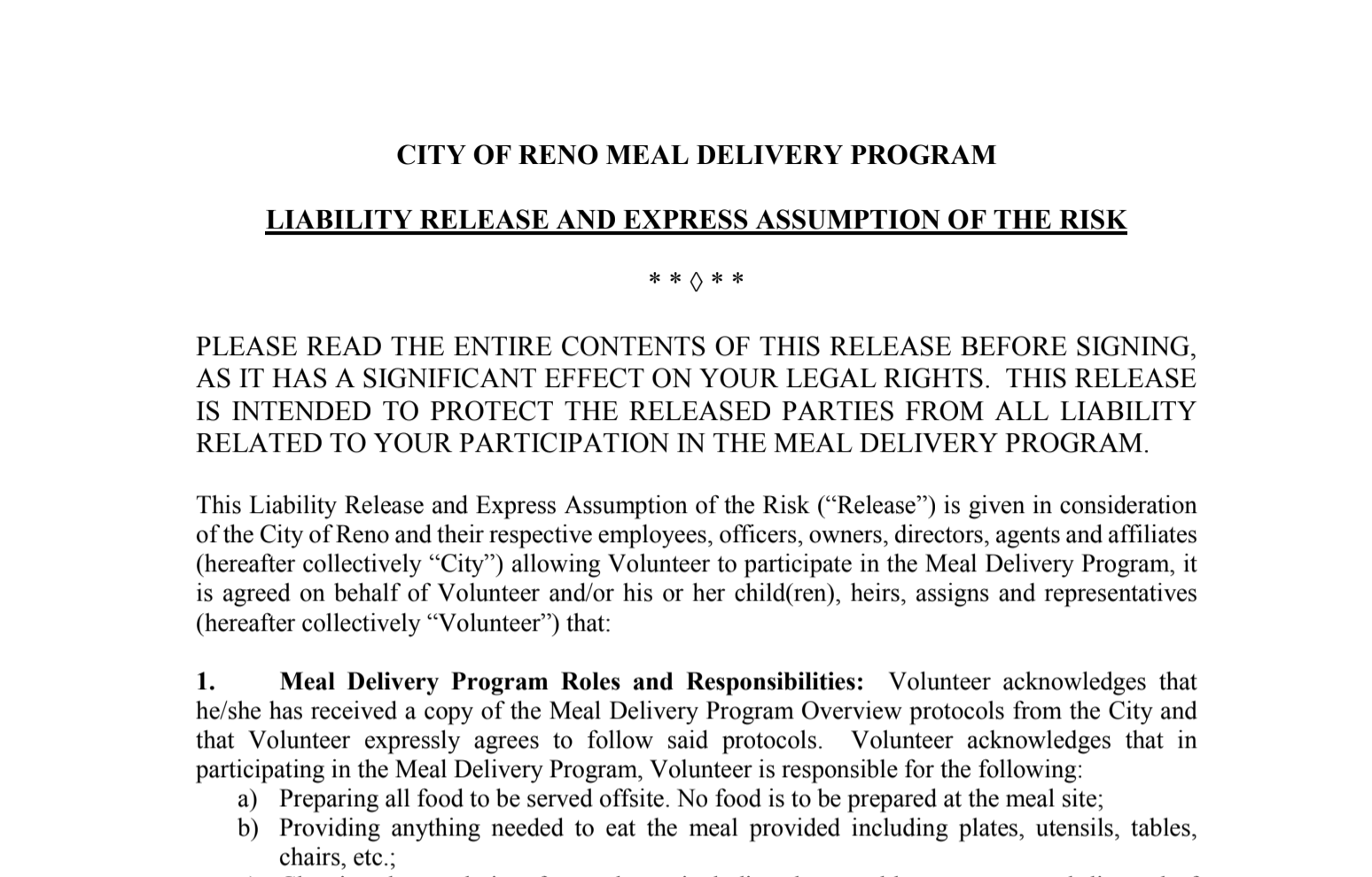 Part of the new liability protocol the city of Reno recently put forward for volunteer meal services.