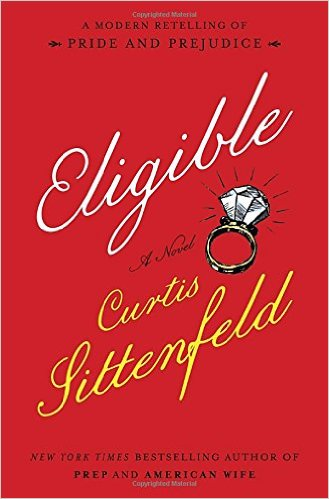 Eligible by curtis sittenfield