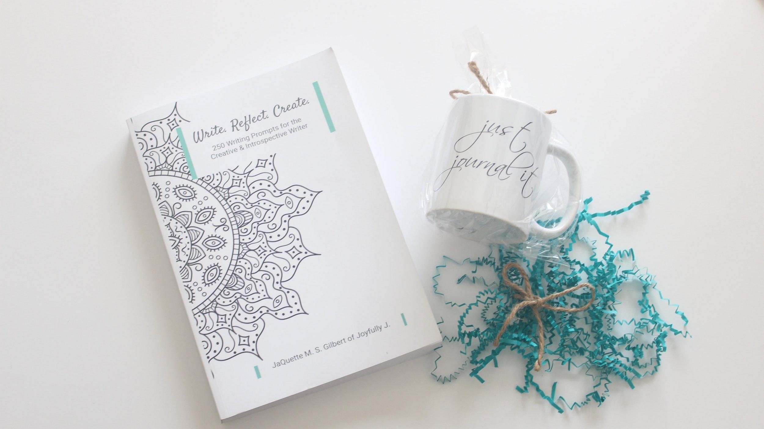 Write. Reflect. Create. Book and just journal it mug