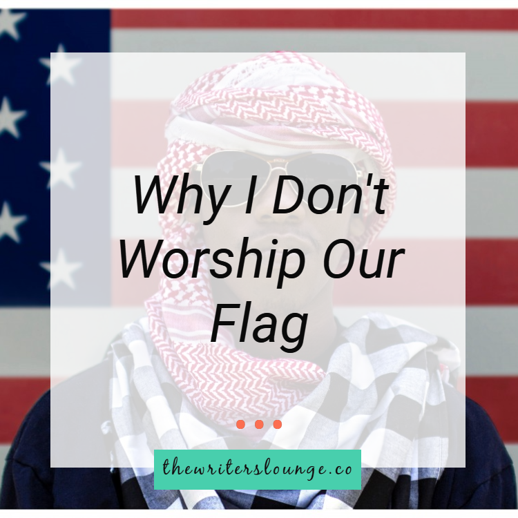 TWL why i don't worship our flag.png