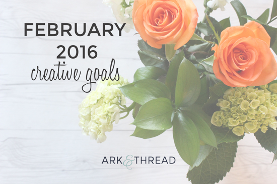 A+T // February Creative Goals