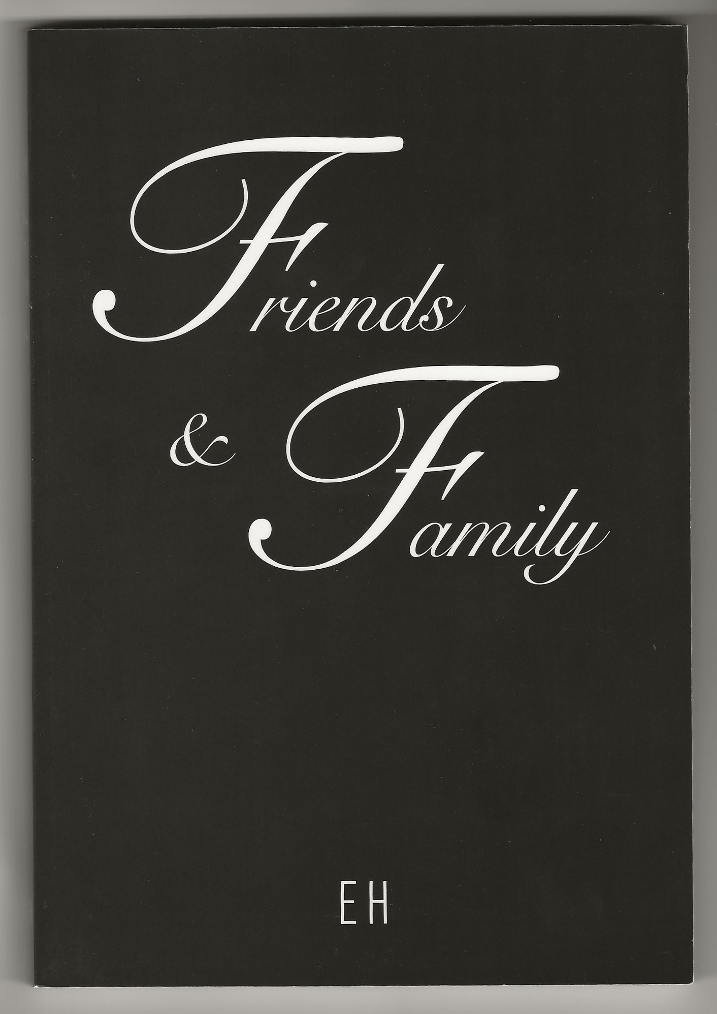 Friends & Family Exhibition
