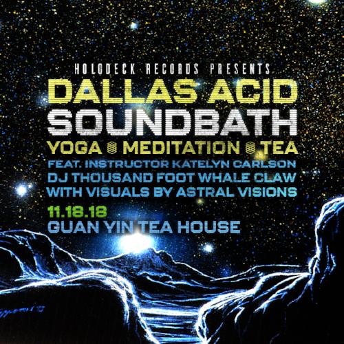 HD_Dallas_Acid_Soundbath_IG_04.png
