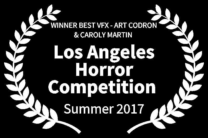 WINNER BEST VFX - ART CODRON  CAROLY MARTIN  - Los Angeles Horror Competition  - Summer 2017.png