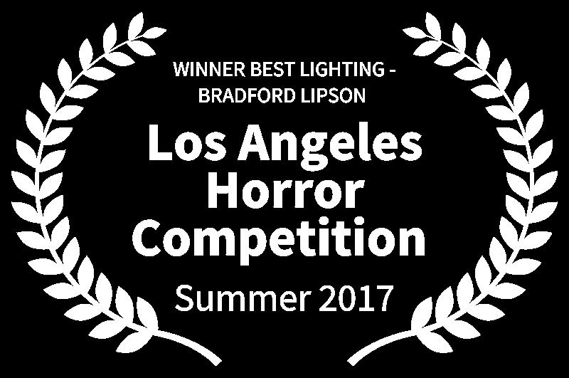 WINNER BEST LIGHTING - BRADFORD LIPSON  - Los Angeles Horror Competition  - Summer 2017.png