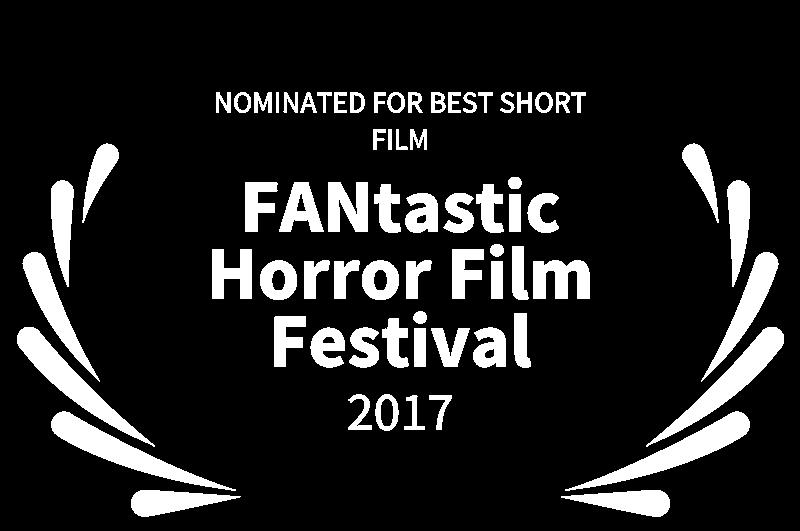 NOMINATED FOR BEST SHORT FILM - FANtastic Horror Film Festival - 2017.png