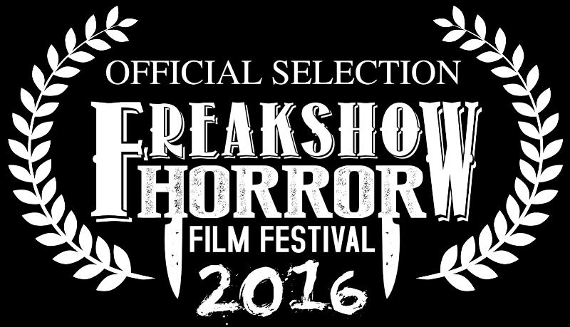 Freakshow Horror Film Festival - Official Selection 2016